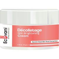 ECOVANI Organics Decolletage Skin Brightening Cream